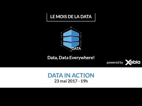 Mois de la Data - Introduction Episode 4 - Meetup 23/05/2017