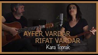 Ayfer Vardar - Kara Toprak