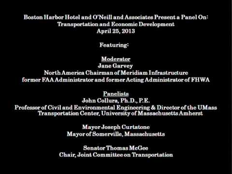 Boston Harbor Hotel & O'Neill and Associates Presents: Transportation & Economic Development
