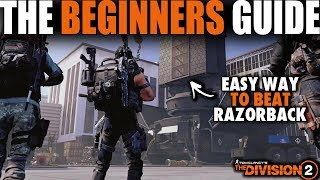 Gambar cover THE DIVISION 2 BEGINNERS GUIDE TO BEATING RAZORBACK FINAL RAID BOSS | THE EASY WAY