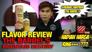 GIVE AWAY ! FLAVOR REVIEW - THE BARREL'S ( MOUNTAIN DESTINY )