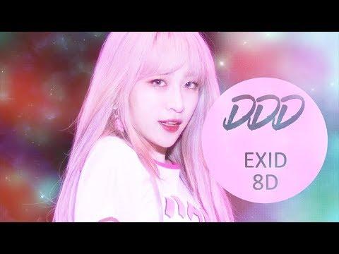 EXID (이엑스아이디) - DDD (덜덜덜) [8D USE HEADPHONE] 🎧