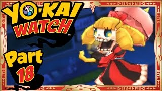 Yo-Kai Watch - Part 18 | The Extreme Dare! [English Gameplay Walkthrough]