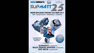 DJ SLIPMATT 25TH ANNIVERSARY  - PART 1 OF 4-HOUR OLD SKOOL RAVE MIX 1989 - 2014