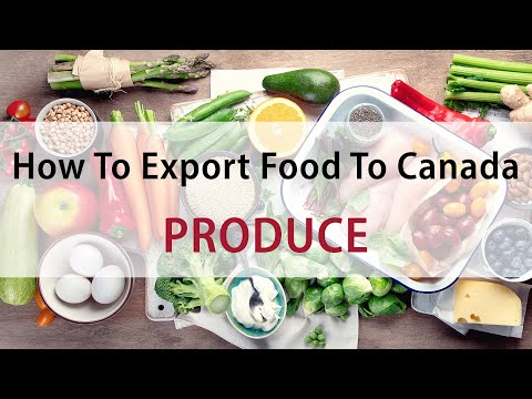 Produce | How To Export Food To Canada