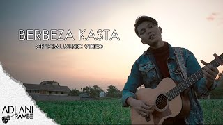 Adlani Rambe - Berbeza Kasta (Official Music Video)