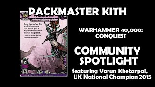 Packmaster Kith - Warhammer 40,000: Conquest Community Spotlight