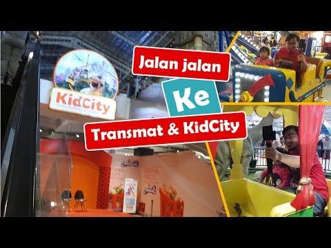 jalan-jalan-ke-transmat-&-kidcity