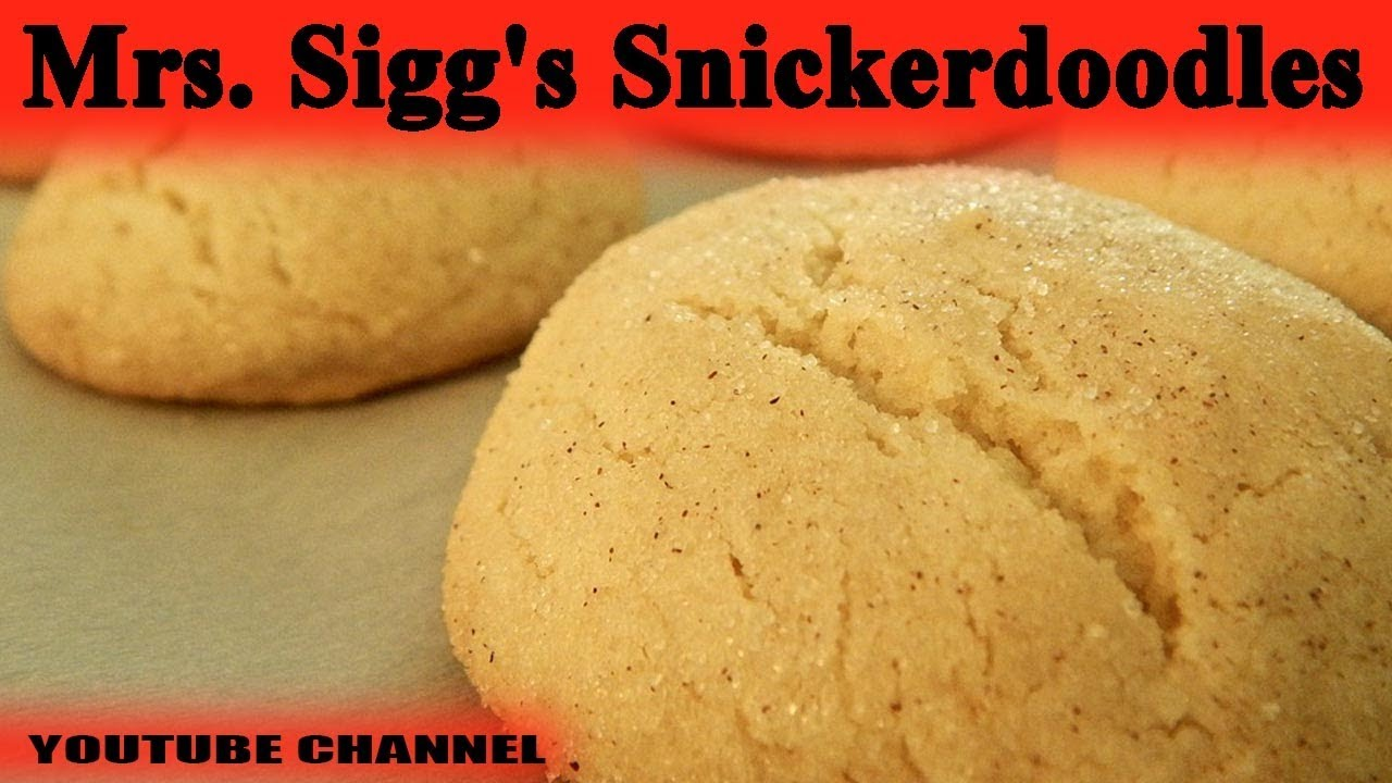 How to make Mrs Sigg's Snickerdoodles updated 2017 - YouTube