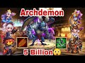 Archdemon - 5 Billion Damage | Stun Target and Huge Damage | Castle Clash