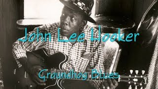 Watch John Lee Hooker Groundhog Blues video