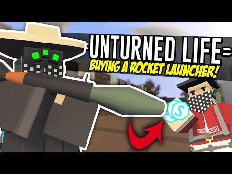 BUYING A ROCKET LAUNCHER - Unturned Life Roleplay #149 thumbnail