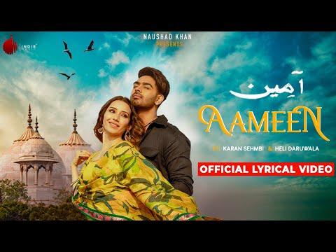 aameen---official-lyrical-video-|-karan-sehmbi-|-nirmaan-|-heli-daruwala-|-enzo-|-indie-music-label