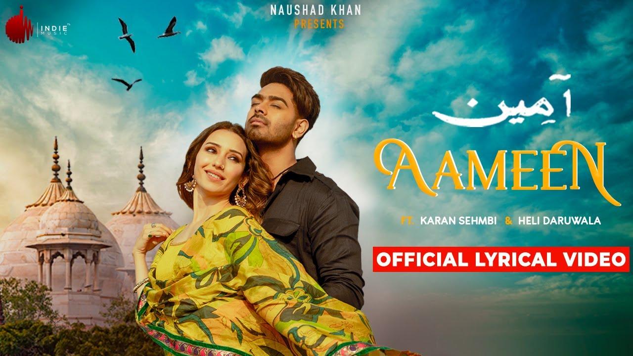 Aameen - Official Lyrical Video | Karan Sehmbi | Nirmaan | Heli Daruwala | Enzo | Indie Music Label
