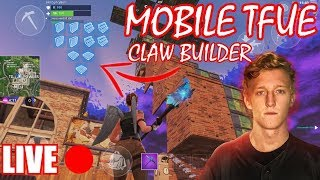 FORTNITE MOBILE - MOBILE TFUE GOD-LIKE BUILDING SKILLS! Four finger claw legend🔥