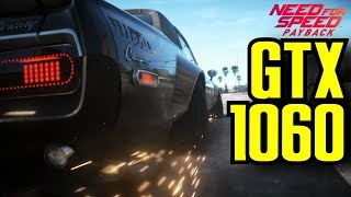 Need for Speed Payback GTX 1060 6GB OC | 1080p Maxed Out | FRAME RATE TEST