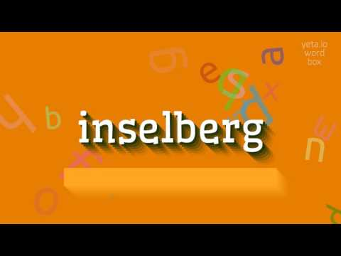 """How to say """"inselberg""""! (High Quality Voices)"""