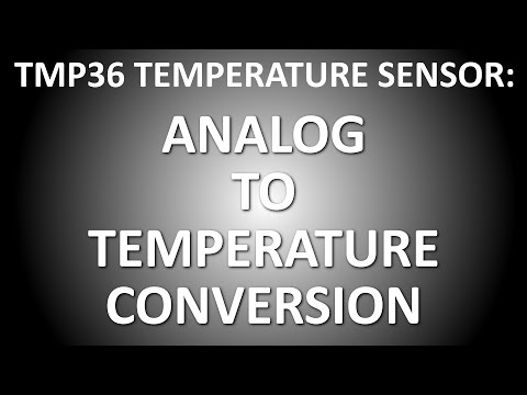 HOW TO CONVERT ANALOG TO TEMPERATURE ON TMP36 TEMPERATURE SENSOR
