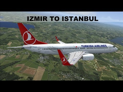 [FSX] SHORT FLIGHT IZMIR (LTBJ) ISTANBUL (LTBA) | TURKISH AIRLINES  B737 | IVAO LIVESTREAM