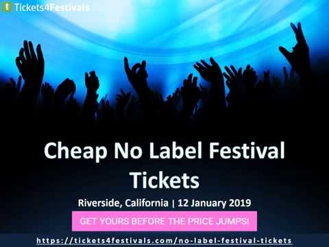 Cheap No Label Festival 2019 Tickets with Discount Coupon