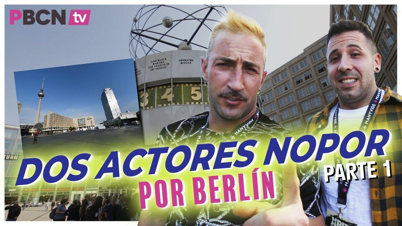 Dos actores NOPOR por Berlín antes del COVID 19 [ Emilio Ardana y Kevin White ] 1/2