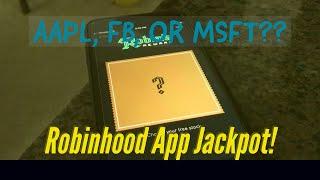 ROBINHOOD APP - I hit the Jackpot!  AAPL, FB, or MSFT?
