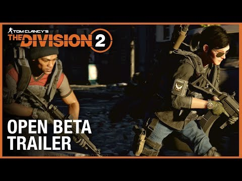Tom Clancy's The Division 2: Open Beta Trailer | Ubisoft [NA]