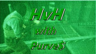 HVH with PURVE$
