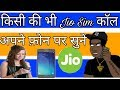 Jio Sim Ki Call Kisi Bhi Number Par Kese Sune!! By Technical Friends
