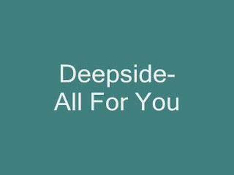 Deepside-All For You