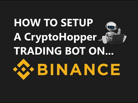 How To Setup A CryptoHopper Automated Bitcoin Crypto Trading Bot Strategy On The BINANCE Exchange