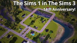 The Sims 14th Anniversary - The Sims 1 World in The Sims 3!