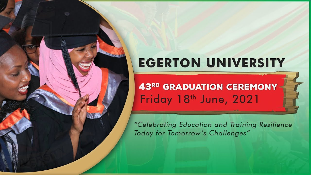 Download Egerton University 43rd Graduation Ceremony