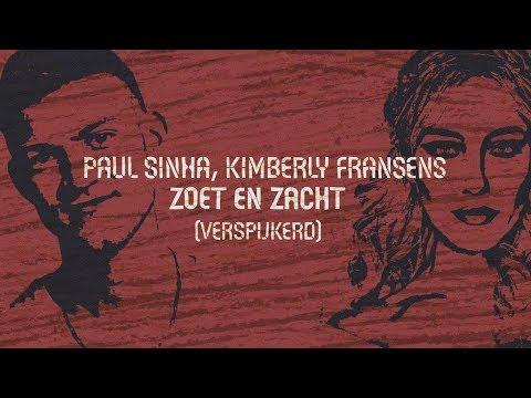 Paul Sinha, Kimberly Fransens - Zoet En Zacht (Verspijkerd)
