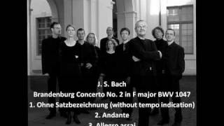 "J. S. Bach - Brandenburg Concerto No. 2 in F major BWV 1047 - Musica Antiqua Köln - (""Cavoletto"")"
