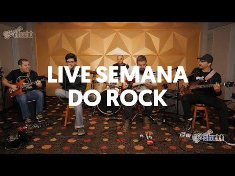 SEMANA DO ROCK   Cifra Club