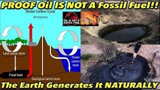 PROOF Oil IS NOT a Fossil Fuel (Petroleum IS NOT Dinosaurs!! It's Natural!!) | Fe PROOF 21
