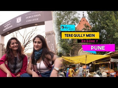 Tere Gully Mein Ep 7 - FC Road, Pune - Top 8 Things To Do | Curly Tales