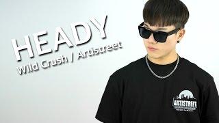 BBOY HEADY ( ArtiStreet / Wild Crush / Fresh Family ) l STRIFE