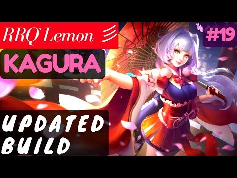 Updated Build [Rank 1 Kagura] | RRQ`Lemon 彡 Kagura Gameplay and Build #19 Mobile Legends