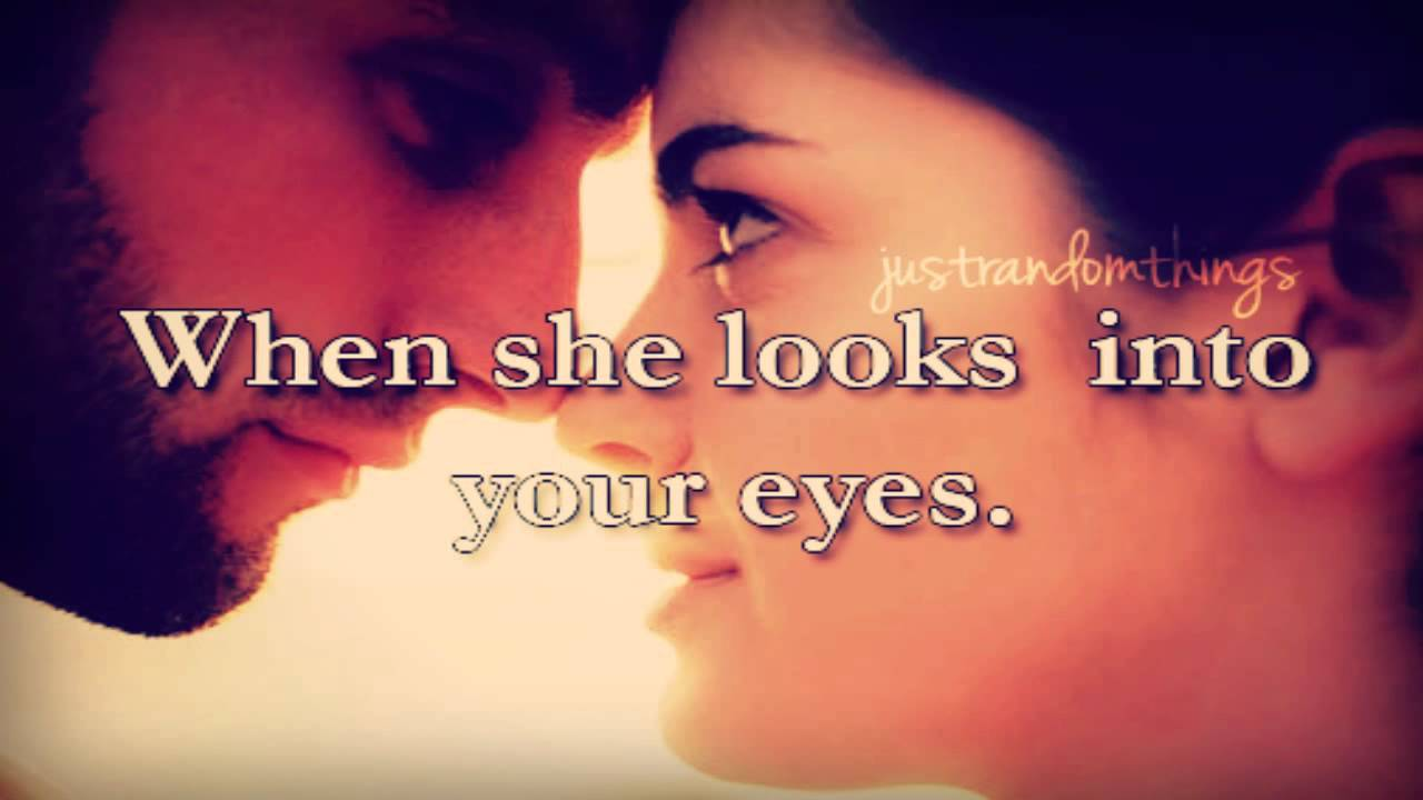 eyes She your looks into