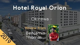 Hotel Royal Orion 4⋆ Review 2019