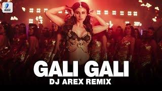 Gali Gali (Remix) | DJ Arex | Neha Kakkar | Mouni Roy | KGF