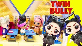 LOL Surprise Dolls and the Twin School Bullies