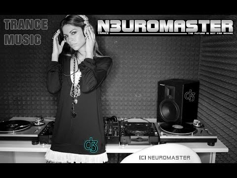 YOUTUBE MAD TRANCE MUSIC VIDEO #NEUROMASTER Melodic Trance  #NEUROMASTER #EDM