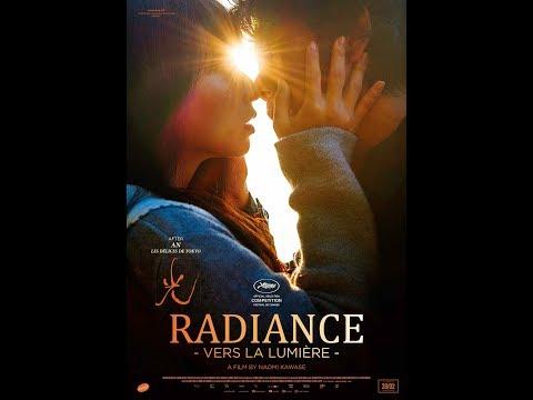 Radiance (Vers la lumière) - Trailer - Release / Sortie: 28.02.2018