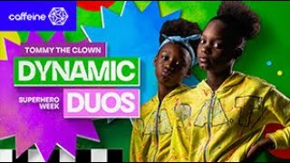 Tommy the Clown presents: Dynamic Duos - 1st battles