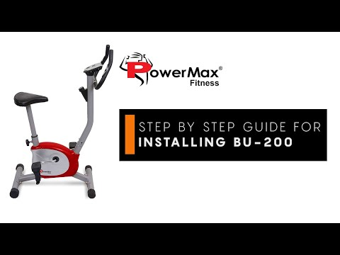 Powermax Fitness BU 200 Upright Exercise Bike Step by Step