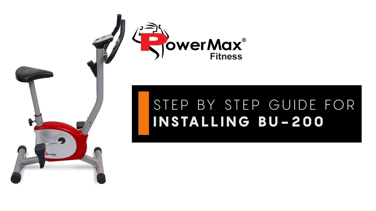 Powermax Fitness BU 200 Upright Exercise Bike Step by Step DIY Installation