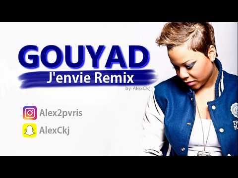AlexCkj x Milca - J'envie (REMIX GOUYAD)